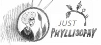 JUST PHYLLISOPHY- January 2015