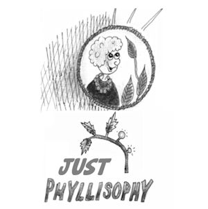 JUST PHYLLISOPHY - December 2015