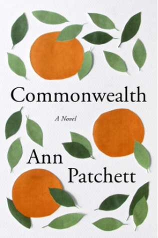 BOOK REVIEW: ANN PATCHETT, COMMONWEALTH - December 2016