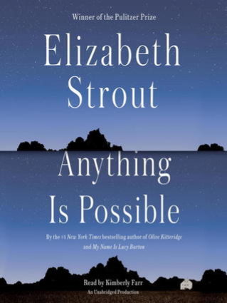 BOOK REVIEW: Anything is Possible by Elizabeth Strout - June 2017
