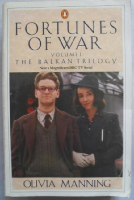 BOOK REVIEW:  Fortunes of War :The Balkan Trilogy by Olivia Manning - December 2017