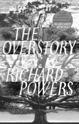 BOOK REVIEW: The Overstory, by Richard Powers - July 2019